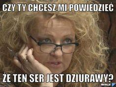 Madzia Gessler oczywiście jedyna w swoim rodzaju xD Very Funny Memes, A Funny, Hilarious, Memes Humor, Jokes, Hetalia, Polish Memes, Happy Photos, Imagine Dragons