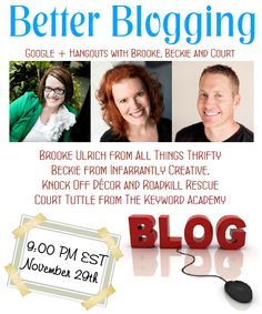 Better Blogging Google Hangout Series Pinned by www.goodinklings.com Gads and Oodles of Good  Advice, Tips & Tricks to Succeed as a Creative Person