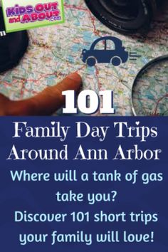 101 Family Day Trips for the Ann Arbor-Detroit Area | Kids Out and About Ann Arbor / Detroit