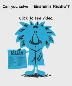 """Can you solve """"Einstein's Riddle""""? Optical Illusions Brain Teasers, Riddles, Einstein, Writing, Math, Puzzle, Puzzles, Math Resources, Being A Writer"""