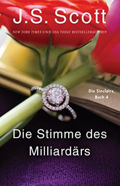 Scott's new release: The Billionaire's Voice As an extreme-sports mogul, billionaire Micah Sinclair is comfortable taking risks. New York Times, Js Scott, Kindle, English, Book Authors, Romance Books, Reading Online, Books Online, Bestselling Author