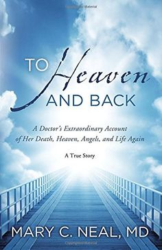 To Heaven and Back: A Doctor's Extraordinary Account of H... https://www.amazon.com/dp/0307731715/ref=cm_sw_r_pi_dp_x_hgW0ybWKENEZZ