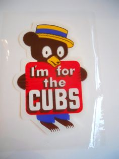 I'm for the Cubs vintage decal
