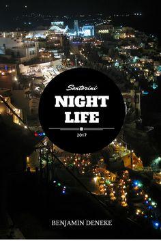 Santorini 2017, Night Life, Movie Posters, Movies, Nightlife, Summer, Films, Film Poster, Cinema