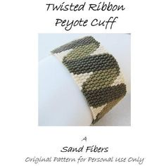 Peyote Pattern  Twisted Ribbon Peyote Cuff / Peyote by SandFibers
