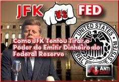 Federal Reserve - Como JFK Tentou Tirar o Poder de Emitir Dinheiro do Federal Reserve Jfk, Broadway Shows, Blog, Federal, New World Order, Money, Blogging
