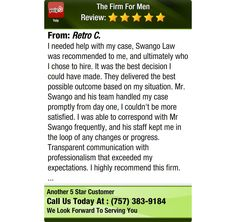 I needed help with my case, Swango Law was recommended to me, and ultimately who I chose...