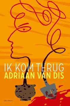 De Libris Literatuurprijs 2015 gaat naar Adriaan Van Dis voor zijn boek Ik kom terug