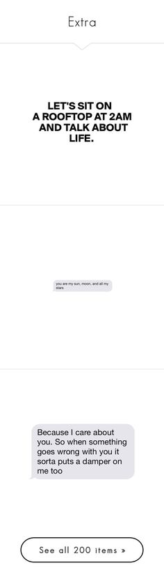 """""""Extra"""" by stxxlight ❤ liked on Polyvore featuring text, fillers, quotes, words, chat bubbles, phrase, saying, text messages, accessories and eyewear"""