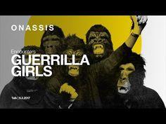 Guerrilla Girls at Onassis Stegi Guerrilla Girls, Foundation, Youtube, Movies, Movie Posters, Art, Art Background, Films, Film Poster