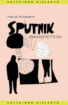 Haruki Murakami: Sputnik-rakastettuni