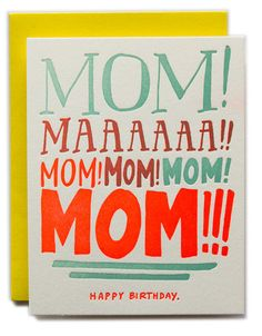 Ladyfingers Letterpress - Mom!!!!! Happy Birthday! #compartirvideos #happybirthday
