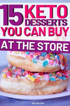15 Delicious Store Bought Keto Desserts You Can Buy Best Store Bought Keto Desserts You Can Buy. These low carb desserts to buy are DELICIOUS! If you're craving for a dessert but are too lazy to bake one, try one of these store-bought low carb desserts! Keto Desserts To Buy, Keto Friendly Desserts, Low Carb Desserts, Diabetic Desserts, Diet Desserts, Keto Snacks To Buy, Holiday Desserts, Keto Desserts Store Bought, Keto Sweet Snacks