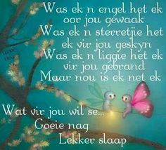 Good Night Quotes, Good Morning Good Night, Good Knight, Evening Greetings, Afrikaanse Quotes, Goeie Nag, Goeie More, Good Night Sweet Dreams, Special Quotes