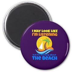 Thinking About the Beach Funny Magnet - spring gifts style season unique special cyo