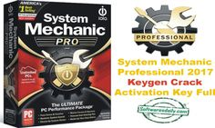 System Mechanic Professional 2017 Keygen Crack Activation Key Full