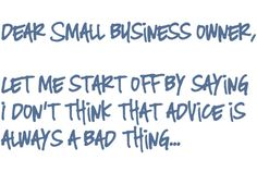 """""""Blaze your own trail"""" - great letter to Small Business owners from Jess of Makeunder My Life"""