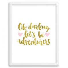 Free Printable Let's be Adventurers Wall Art from @chicfetti