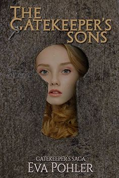 The Gatekeeper's Sons (The Gatekeeper's Saga Book 1) We Love 2 Promote