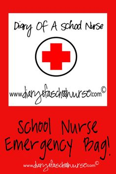 Diary Of A School Nurse: Emergency Bag for School Nurses