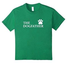 unisex-child The Dogfather Dog Lover Dad Men Funny Father's Day T-shirt 10 Kelly Green