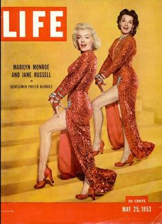 LIFE Magazine, May 25, 1953. Marilyn Monroe and Jane Russell, photographed by Ed Clark.  http://www.vintag.es/2012/09/marilyn-monroe-on-life-magazine-covers.html