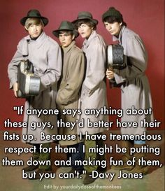 The Monkees Memes David Jones Mike Nesmith Peter Tork Micky Dolenz 1960's Clean Humor Funny Memes The Monkees Trivia The Monkees Facts The Monkees Quotes Davy Jones Quotes