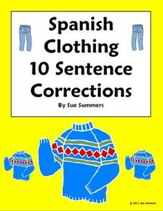 Spanish Clothing Sentence Correction & Picture ID Worksheet by Sue Summers - La Ropa