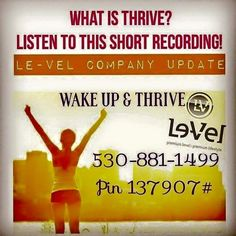 """Listen to 530-881-1499 access code 137909# Read Real Testimonials Go To www.faceBook.com/levelbrands  """"Like It""""  Register for Free No Obligations http://akoelzer.le-vel.com and I'll send you out a 3-day Sample FREE I'll see that you do or comment below with any Questions"""