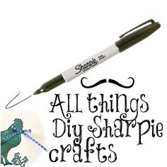 all things sharpie crafts