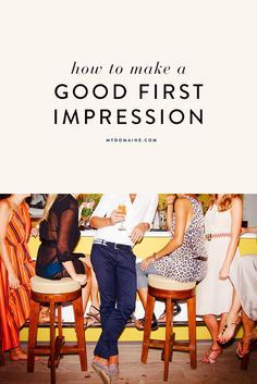 You only get one chance to make a first impression. Make it count!