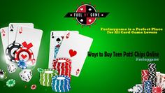 Fuelmygame is a perfect place for all card game lovers. It's neutrally genuine and provides the best deals in teen patti chips.