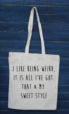 I like being weird shopper tote bag. quote bag. by missharry, £10.50