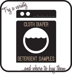 Try a Variety of Cloth Diaper Detergents - Where to Buy Samples!