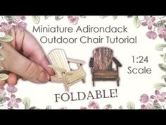 Miniature Adirondack Outdoor Chair Tutorial (foldable!) | Dollhouse | How to Make 1:24 Scale DIY - YouTube