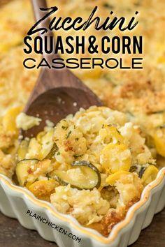 Zucchini, Squash & Corn Casserole - our favorite side dish! Vegetable Casserole, Corn Casserole, Casserole Dishes, Casserole Recipes, Zucchini Casserole, Chicken Casserole, Zuchinni Recipes, Vegetable Recipes, Vegetarian Recipes