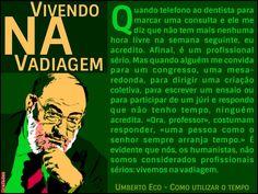 Grafados: Umberto Eco - Vivendo na vadiagem