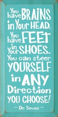 Wise words from Dr. Seuss
