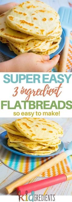 3 ingredient flatbreads, so easy to make, freezer friendly and kid friendly! No rising, no waiting, no baking just quick and simple! easy breakfast ideas for kids Breakfast On The Go, Easy Healthy Breakfast, Best Breakfast, Breakfast Recipes, Breakfast Ideas For Kids, Breakfast Casserole, 3 Ingredient Recipes, Flatbread Recipes, Recipes