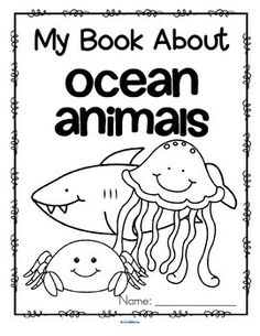 This is a set of activity pages about ocean animals for early learners. Each page can be completed individually as an addition to an ocean animal unit. The pages can be also be stapled together to make an activity book. Animals included are: jellyfish, octopus, dolphin, fish, seahorse, shark, whale, oyster, sea star, crab, sea turtle.