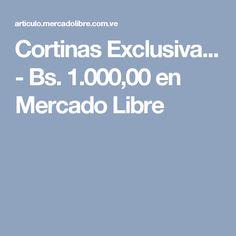 Cortinas Exclusiva... - Bs. 1.000,00 en Mercado Libre