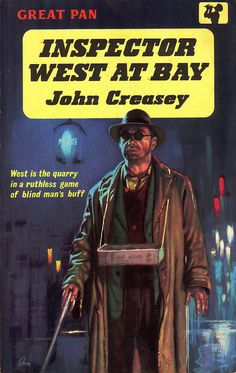 Inspector West At Bay by John Creasey