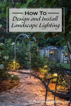 How To Install and Design Landscape Lighting