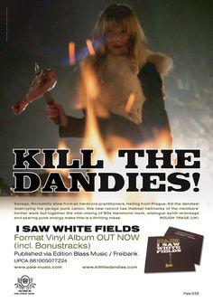 Kill the Dandies! (Rough Trade)