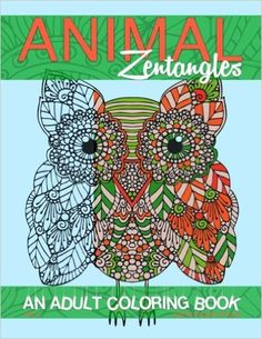 Animal Zentangles: An Adult Coloring Book (Adult Coloring Books) (Volume 1) - https://tryadultcoloringbooks.com/animal-zentangles-an-adult-coloring-book-adult-coloring-books-volume-1/ - #AdultColoringBooks, #Mandalas
