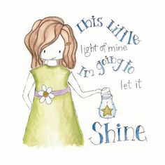 """THIS LITTLE LIGHT OF MINE"" ~ I'm Going To Let It Shine"" ~ Children's Song of Praise ♥"