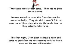Three guys were at deer camp. They had to bunk two to a room. No one wanted to room with Steve because he snored so badly. They decided it wasn't fair to make one of them stay with him the whole time, so they voted to take turns. The first night. Funny Camping Signs, Camping Humor, Snoring Humor, Saline Nasal Spray, Deer Camp, Nasal Passages, Giving Up Smoking, No Dairy Recipes, Bar