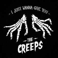 [ Halloween Quotes : Illustration Description I just wanna give you THE CREEPS - skeleton hands skeletons creepy spooky bones illustration graphic print Soirée Halloween, Halloween Quotes, Halloween Pictures, Halloween Costumes, Halloween Captions, Halloween Decorations, Halloween Stories, Halloween Painting, Halloween Poster