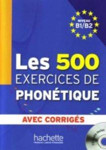 Les 500 exercices de phonetique : niveau B1-B2 by Dominique Abry; Marie-Laure Chalaron http://ie.worldcat.org/title/500-exercices-de-phonetique-niveau-b1-b2/oclc/879333652&referer=brief_results