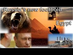 Russia's new foothold in Egypt Russia and Egypt in Bible Prophecy – Bible Truth & Prophecy